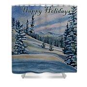 Happy Holidays - Winter Landscape Shower Curtain