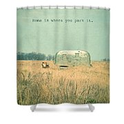 Home Is... Shower Curtain