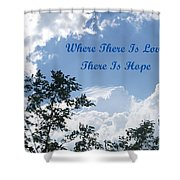 Hope Shower Curtain by Aimee L Maher Photography and Art Visit ALMGallerydotcom