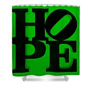 Hope In Green Shower Curtain