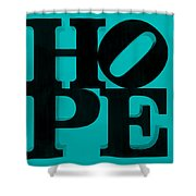 Hope In Light Blue Shower Curtain