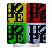 Hope In Quad Colors Shower Curtain