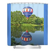 Hot Air Balloon Reflection Shower Curtain