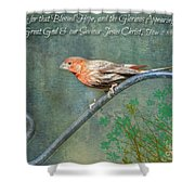 House Finch With Verse Shower Curtain