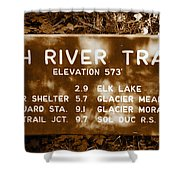 Olympic Hoh River Trail Sign Shower Curtain