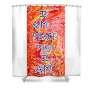 I Am Peace Shower Curtain