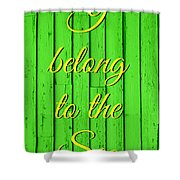 I Belong To The Sea Shower Curtain
