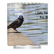 I Only Smile For Food - Kiss My Grits Shower Curtain