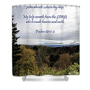 I Will Lift Up My Eyes Shower Curtain