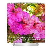If God Is For Us Who Can Be Against Us Shower Curtain
