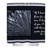 If I Had A Flower Shower Curtain