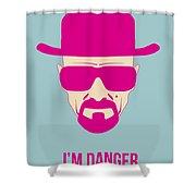 I'm Danger Poster 2 Shower Curtain