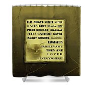 In Any Language We Still Love Cats - Poster  No. 3 Shower Curtain