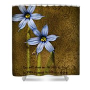 In Your Presence Is Fullness Of Joy Shower Curtain