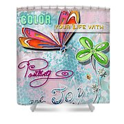 Inspirational Dragonfly Floral Art Colorful Uplifting Typography Art By Megan Duncanson Shower Curtain