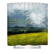 Inspirational - Eternal Hope - Psalms 19-1 Shower Curtain