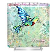Inspirational Hummingbird Floral Flower Art Painting Dream Quote By Megan Duncanson Shower Curtain