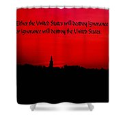 Inspirational Quote Shower Curtain