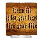 Inspirational Typography  Shower Curtain