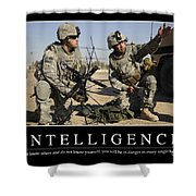 Intelligence Inspirational Quote Shower Curtain