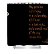 Irish Blessing 4 And Full Moon Shower Curtain
