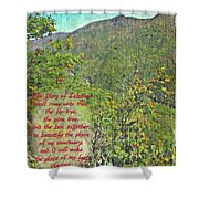 Isaiah 60 13 Shower Curtain