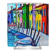 Italy - Venice - Colorful Burano - The Right Side  Shower Curtain