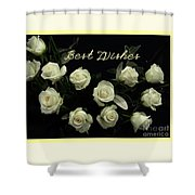 Ivory Roses Greeting  Shower Curtain