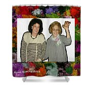 Jane And Mom Shower Curtain