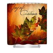 Joy Of Autumn Shower Curtain