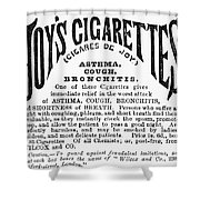 Joys Cigarettes, 1884 Shower Curtain