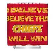 Kansas City Chiefs I Believe Shower Curtain
