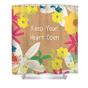 Keep Your Heart Open Shower Curtain