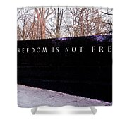 Korean War Veterans Memorial Freedom Is Not Free Shower Curtain