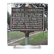 La-007 Town Of Carrollton Shower Curtain
