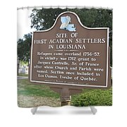 La-029 Site Of First Acadian Settlers In Louisiana Shower Curtain