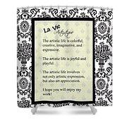 La Vie Artistique Shower Curtain