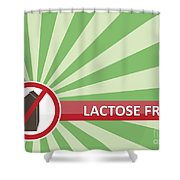 Lactose Free Banner Shower Curtain