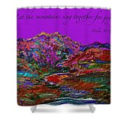 Let The Mountains Sing Shower Curtain