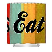 Let's Eat This Shower Curtain by Linda Woods