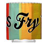 Let's Fry This Shower Curtain by Linda Woods