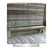 Liars Bench Shower Curtain