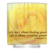 Life Is About Shower Curtain