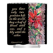 Lily Quote Shower Curtain