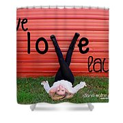 Live Love Laugh By Diana Sainz Shower Curtain
