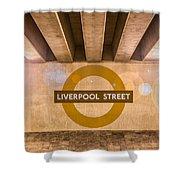 Liverpool Street Underground Shower Curtain