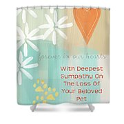 Loss Of Beloved Pet Card Shower Curtain