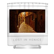 Lost In Venice Poster Shower Curtain