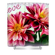 Love And Flowers Shower Curtain by Kathy  White