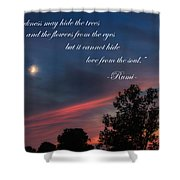 Love From The Soul Shower Curtain